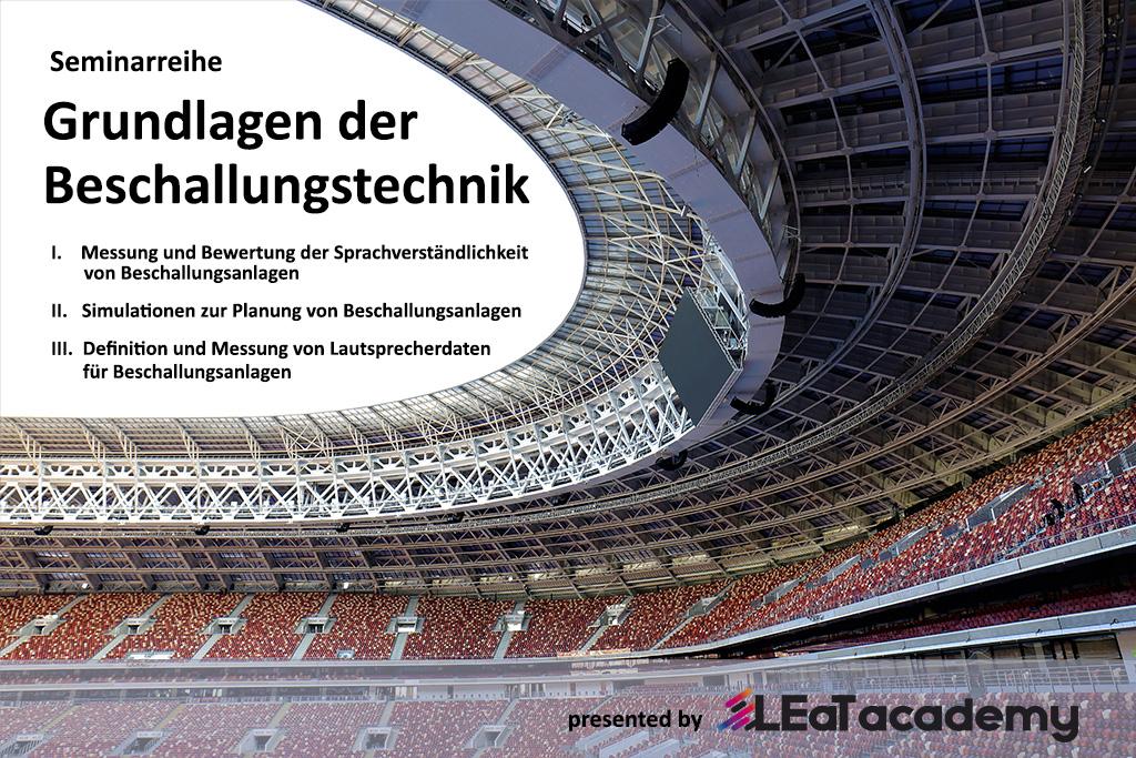 LEaT academy Seminarreihe: Grundlagen der Beschallungstechnik